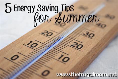 energy saving tips for summer energy saving tips for summer