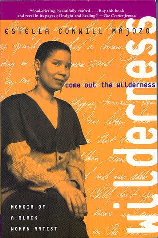 out a seriously memoir books come out the wilderness memoir of a black artist by