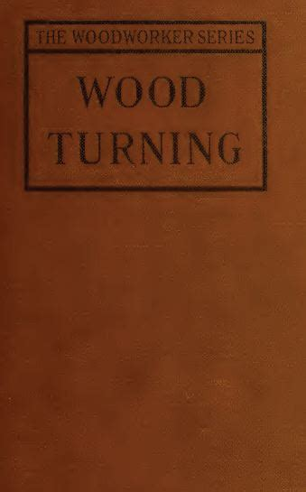 wood turning classic reprint books wood turning 1921 vintage woodworking book dl