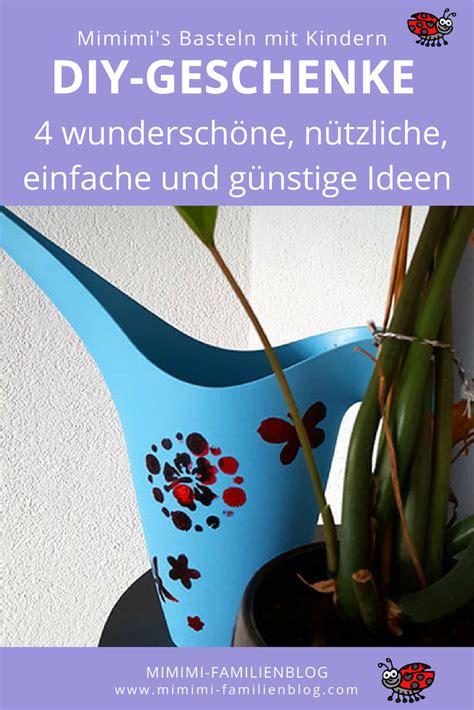 Basteln Mit Kindern Schnell Und Einfach by Geschenke Basteln Mit Kindern G 252 Nstig Einfach Und Schnell