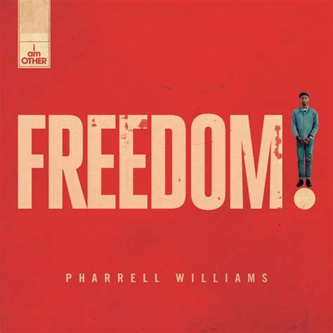 freedom testo freedom pharrell williams con testo e traduzione m b