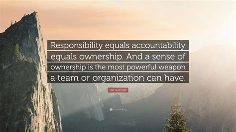 pat summitt quote responsibility equals accountability