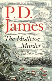 the mistletoe murder and 0571331343 the mistletoe murder and other stories by james p d 9780571331345 brownsbfs