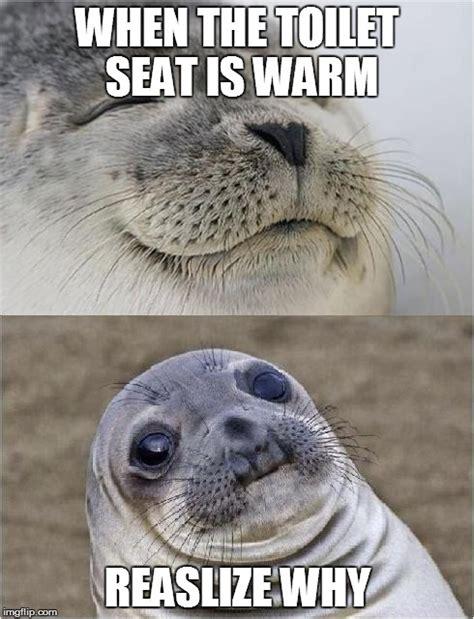 Warm Toilet Seat Meme - awkward moment seal imgflip