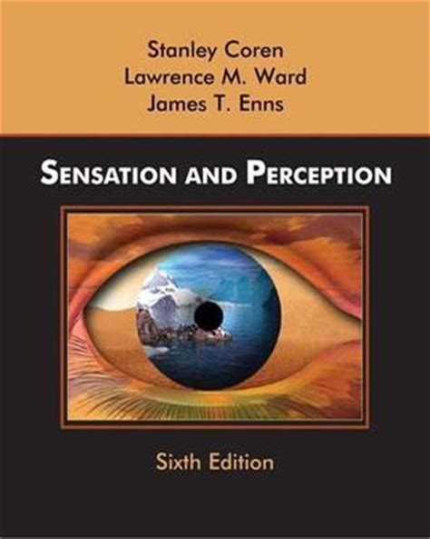 sensation perception books sensation and perception by stanley coren reviews