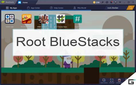 bluestacks rooted 2017 root bluestacks root bluestacks 3 2018 app player latest
