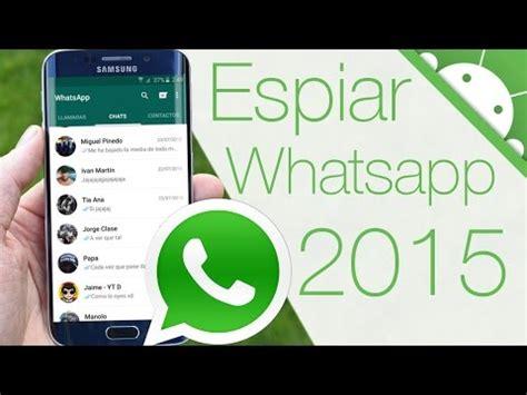 tutorial espiar conversaciones whatsapp download hackear whatsapp y espiar conversaciones 191 se