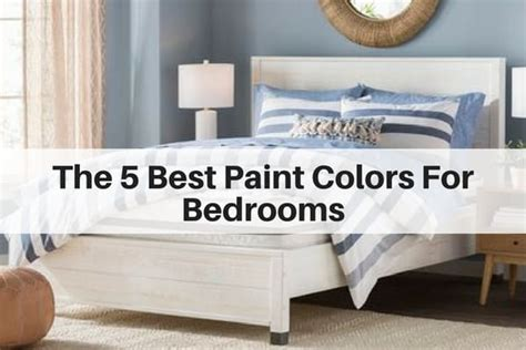 best color to paint bedroom the 5 best paint colors for bedrooms the flooring