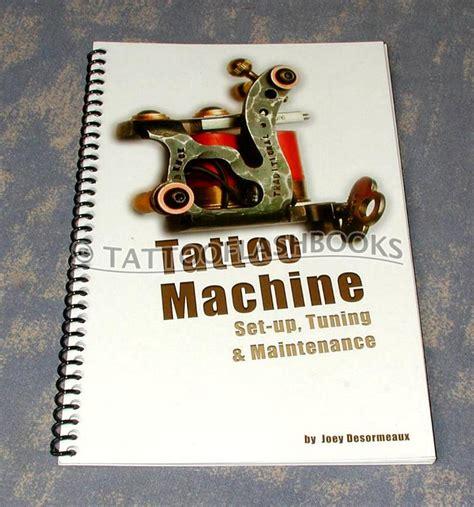tattoo machine book tattooflashbooks com joey desormeaux tattoo machine