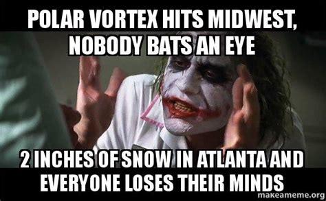 Atlanta Snow Meme - polar vortex hits midwest nobody bats an eye 2 inches of