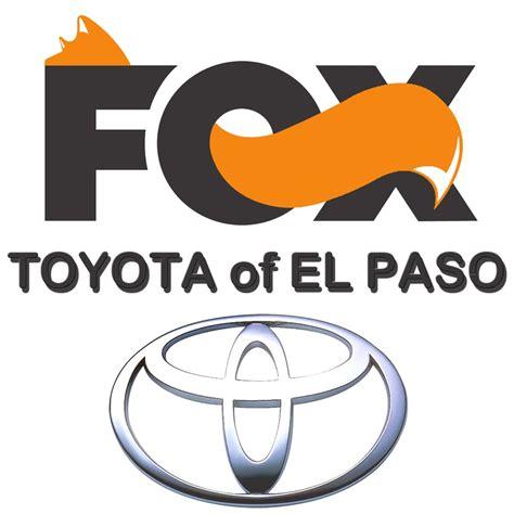 Hoy Fox Toyota Parts Fox Toyota Of El Paso Car Dealers 11165 Gateway W El