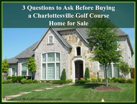 questions to ask before buying a house 3 questions to ask before buying a charlottesville home