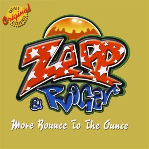 Zapp More Bounce To The Ounce | zapp and roger more bounce to the ounce jobot rmx by