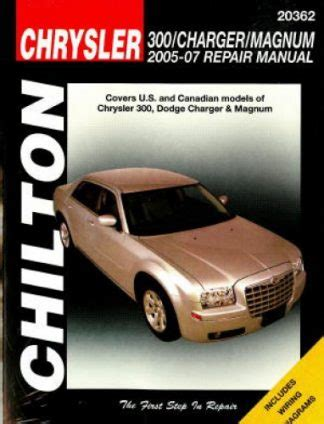 Chrysler 300 Repair Manual by Chilton Chrysler 300 Dodge Charger And Magnum 2005 2009