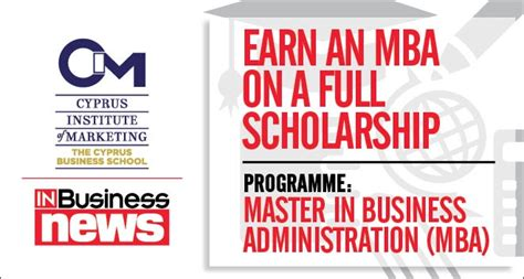 Cyprus Institute Of Marketing Mba by μβα Scholarship From The Cim And Inbusinessnews