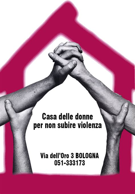 casa delle donne bologna rifugio casa delle donne per non subire violenza