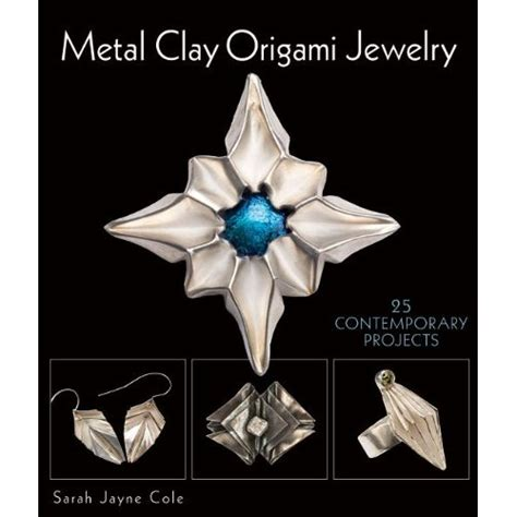 Origami Jewelry Book - softflexgirl spotlight on metal clay origami jewelry by