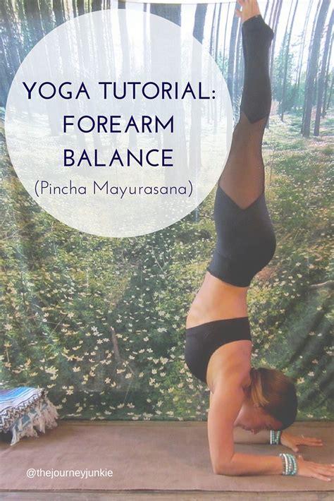 yoga tutorial videos download yoga tutorial pincha mayurasana the journey junkie