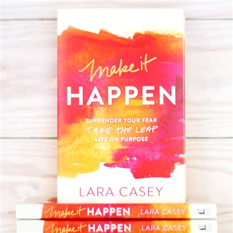 she lived on purpose books make it happen your fear take the leap live