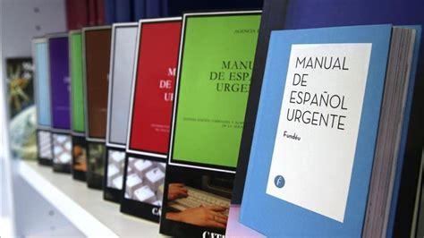 libro manual del espaaol urgente vuelve treinta a 241 os despu 233 s una nueva edici 243 n del