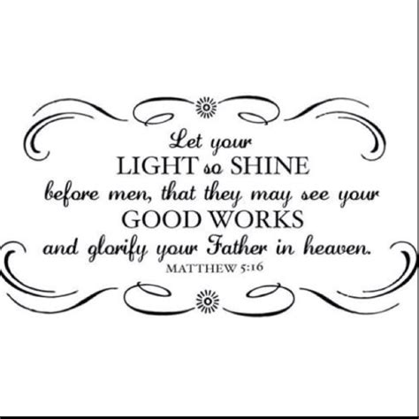 matthew 5 16 gt let your light so shine before that