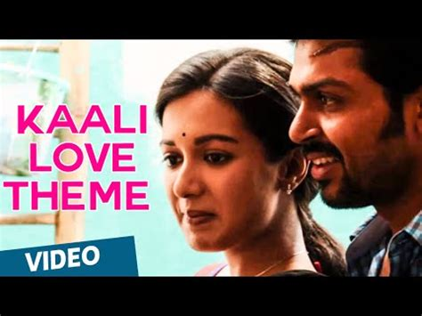 love themes tamil kaali love theme official madras tamil music video