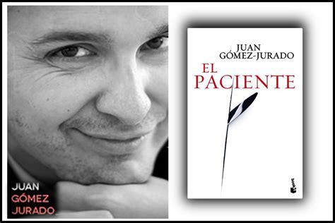 cicatriz spanish edition el paciente rese 241 a de la novela de juan g 243 mez jurado