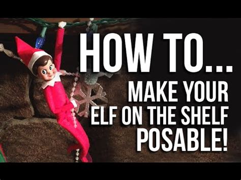 How To Make On A Shelf by How To Make Your On The Shelf Posable