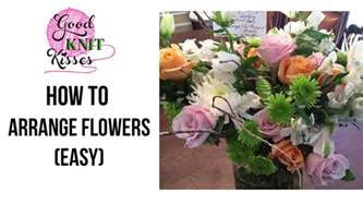 how to arrange flowers how to arrange flowers easy youtube