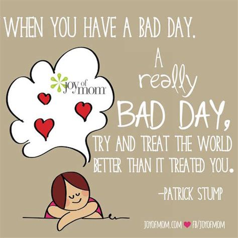 bad day when you a bad day