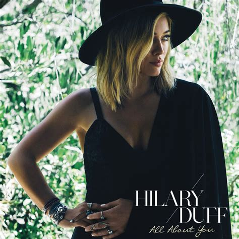 Hilary Duffs Single And Loving It by Single Review Hilary Duff All About You A Bit Of Pop