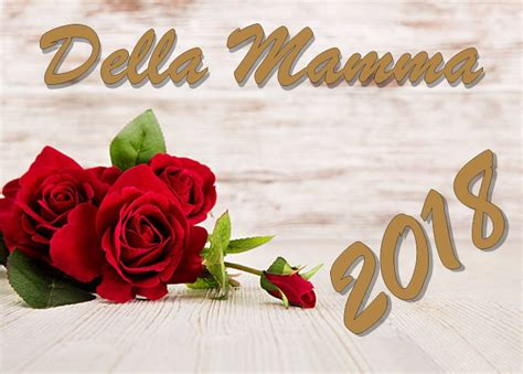 festa mamma 2018 buona festa della mamma giorno 2018 auguri frasi