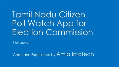 xml tutorial for beginners in tamil tamil nadu citizen poll watch app for elections