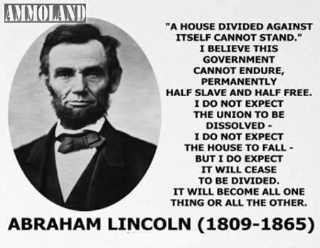 abraham and lincoln a house divided a house divided against itself cannot stand i bel by