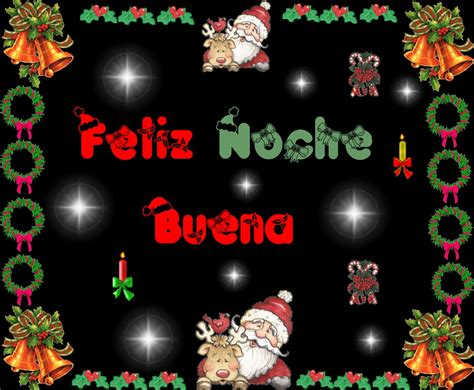 imagenes con frases de noche buena y navidad feliz d 237 a de nochebuena 24 de diciembre 16 fotos