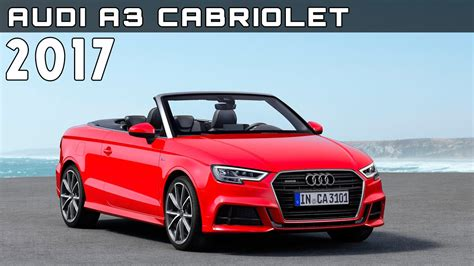 Audi A3 Cabriolet Price by 2017 Audi A3 Cabriolet Review Rendered Price Specs Release