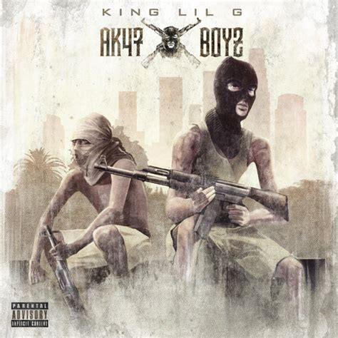king lil g ak47boyz mixtape stream amp download