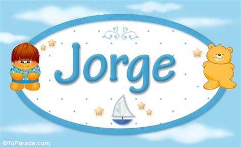 imagenes de halloween con nombre de jorge jorge nombre para beb 233 significado del nombre jorge