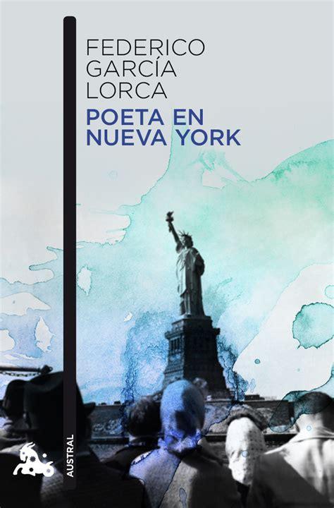 leer poeta en nueva york libro de texto para descargar poeta en nueva york planeta de libros