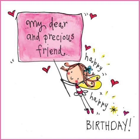 imagenes of happy birthday friend my dear precious friend happy happy birthday