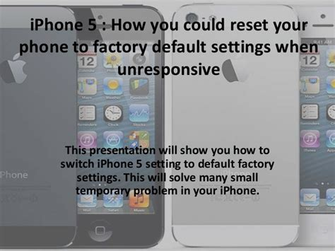 iphone factory reset apple iphone 5 reset to factory default settings when unresponsive o