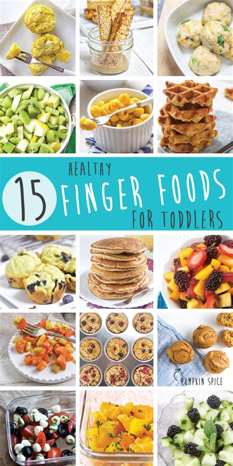 finger foods for 15 healthy finger foods for toddlers that they will
