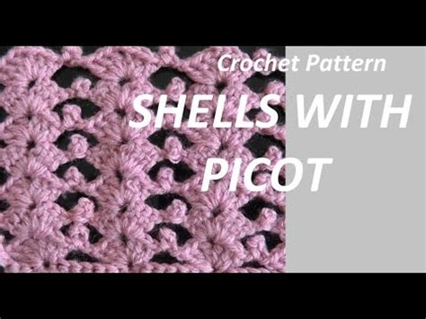 repeat pattern youtube crochet pattern shells with picot one row repeat pattern