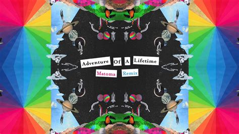 download mp3 coldplay adventure of my lifetime coldplay adventure of a lifetime matoma remix youtube