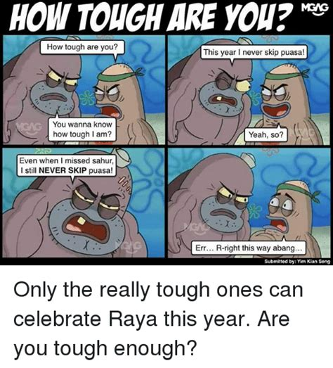 How Tough Are You Meme - 25 best memes about how tough are you how tough are you
