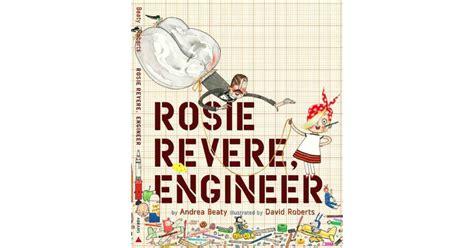 rosie revere engineer 1419708457 rosie revere engineer a mighty