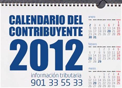 calendario del contribuyente enero 2011 calendario del contribuyente abril 2012