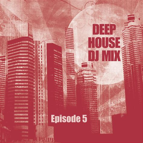 where to download deep house music deep house mixes download