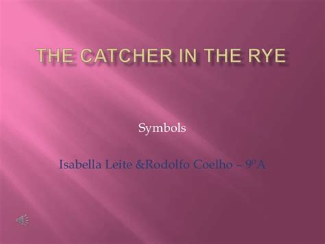 themes explored in catcher in the rye the catcher in the rye symbols