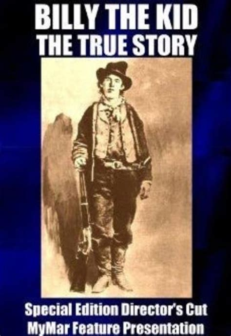 and the a true story about a special and human books billy the kid the true story special edition director s